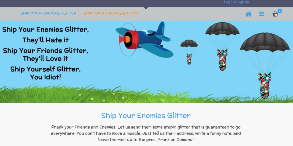 The ship your enemies glitter insane idea became a overnight success.
